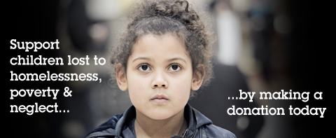 Donate to help children lost to homelessness, poverty and neglect